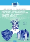 Materials dependencies for dual-use technologies relevant...